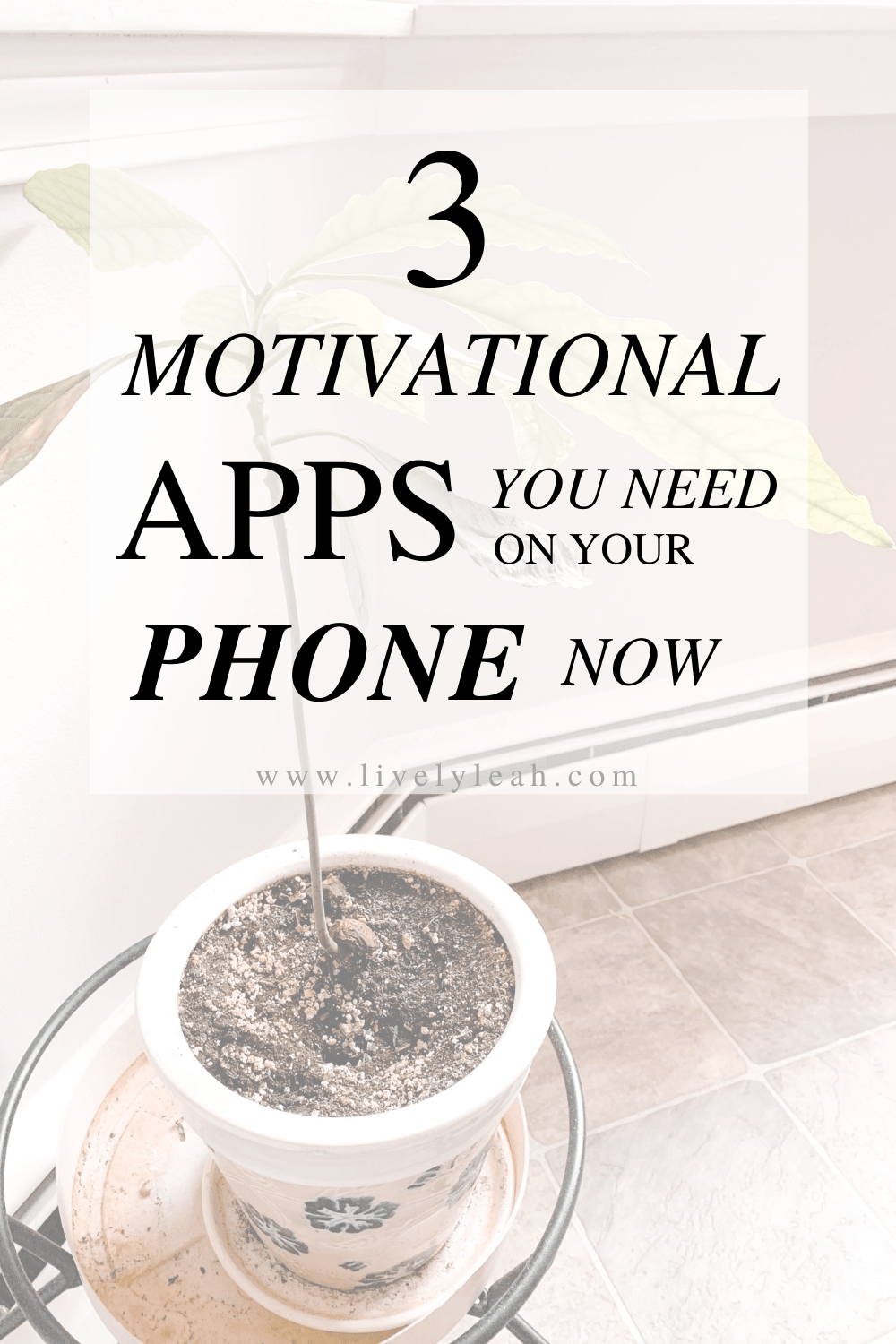 Motivational Apps