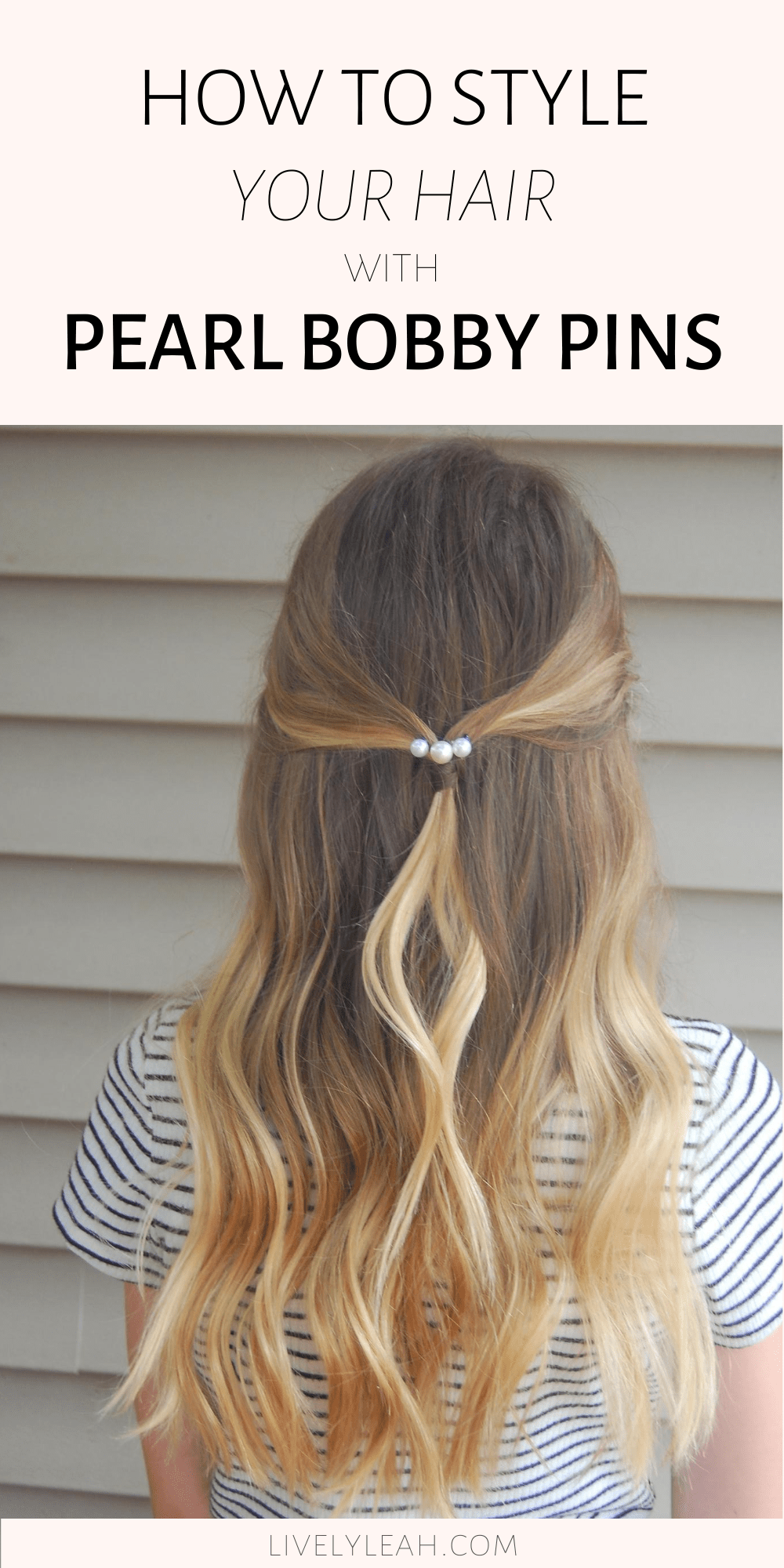 How To Style Your Hair With Pearl Bobby Pins